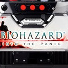 BIOHAZARD INTO THE PANIC